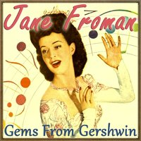 Gems from Gershwin — Jane Froman