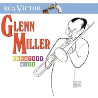 Greatest Hits — Glenn Miller