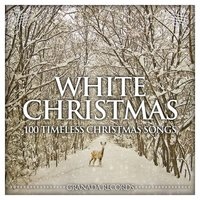 White Christmas - 100 Timeless Christmas Songs — сборник