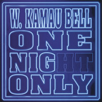 One Night Only — W. Kamau Bell