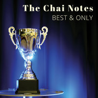 Best & Only — The Chai Notes