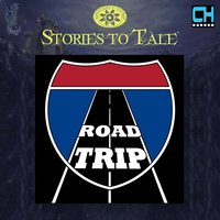 Stories To Tale Vol. 17: Road Trip — CueHits