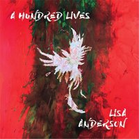 A Hundred Lives — Lisa Anderson
