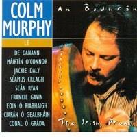 An Bodhrán (The Irish Drum) — Colm Murphy