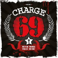 Much More Than Music, Vol. 1 — Charge 69