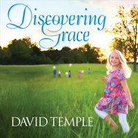 Discovering Grace — David Temple
