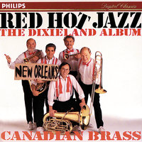 Red Hot Jazz - The Dixieland Album — Canadian Brass, Marty Morell