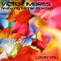 Lovin You — Victor Imbres, Minnie Riperton, Riperton Minnie