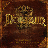 The Chronicles Of Love, Hate And Sorrow — Domain