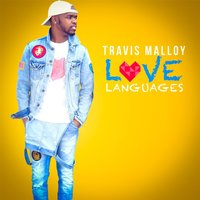Love Languages — Travis Malloy