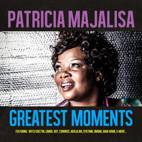Greatest Moments Of — Patricia Majalisa