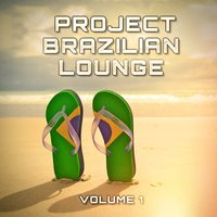 Brazilian Lounge Project, Vol. 1 — Bar Lounge