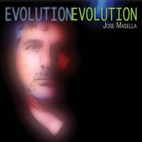Evolution — Jose Masella