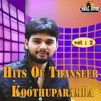Hits of Thanseer Koothuparamba, Vol. 2 — Thanseer Koothuparamba