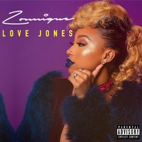 Love Jones - EP — Zonnique