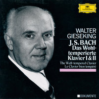 Bach: The Well-Tempered Clavier Book I& II BWV 846-893 — Walter Gieseking