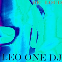 Re Loud — Leo One DJ