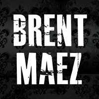 Only You — Brent Maez