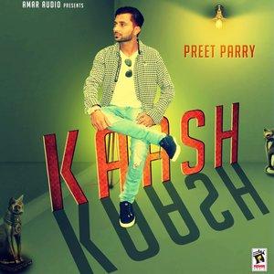 Preet Parry - Kaash