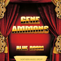 Blue Room — Gene Ammons