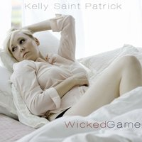 Wicked Game — Kelly Saint Patrick