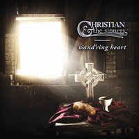 Wand'ring Heart — Christian & the Sinners