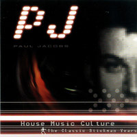 House Music Culture - The Classic Stickmen Years — PJ