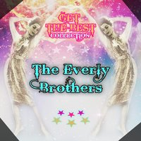 Get The Best Collection — The Everly Brothers