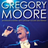 An Intimate Evening With Gregory Moore And Friends — Gregory Moore