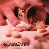 Glasseater — Glasseater