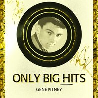 Only Big Hits — Gene Pitney