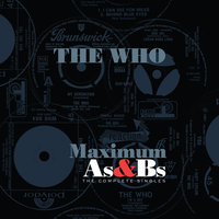 Maximum As & Bs — The Who