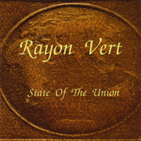 State of the Union — Rayon Vert