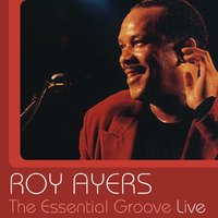 The Essential Groove - Live — Roy Ayers
