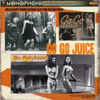 Go Go Juice — The Holstered