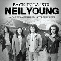 Back in L.A. — Neil Young