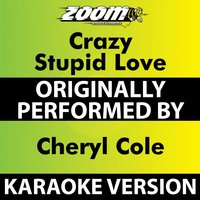 Crazy Stupid Love — Zoom Karaoke