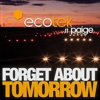 Forget About Tomorrow — Joman, Ecotek, Kevin Alves, Trajikk