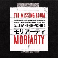 The Missing Room — Moriarty