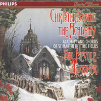 Christmas With The Academy — Sir Neville Marriner, Academy of St. Martin in the Fields, Academy of St. Martin  in  the Fields Chorus