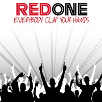 Everybody Clap Your Hands — Red One