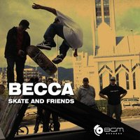 Skate and Friends — Becca