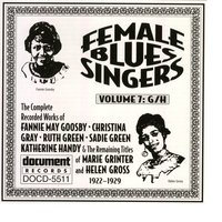 Female Blues Singers Vol. 7 G/H (1922-1929) — Various Artists - Document Records
