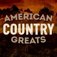 American Country Greats — сборник