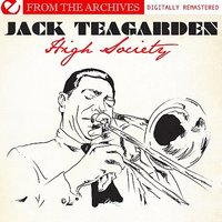 High Society - From The Archives — Jack Teagarden
