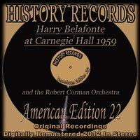 Harry Belafonte At Carnegie Hall 1959 — Harry Belafonte, Robert Corman Orchestra