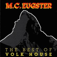 The Best of Volk House — M.C.Eugster