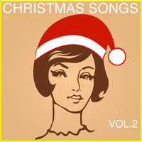 Christmas Songs, Vol. 2 — сборник