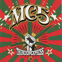 Thunder Express — MC5