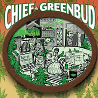 Chief Greenbud 2 — Chief Greenbud